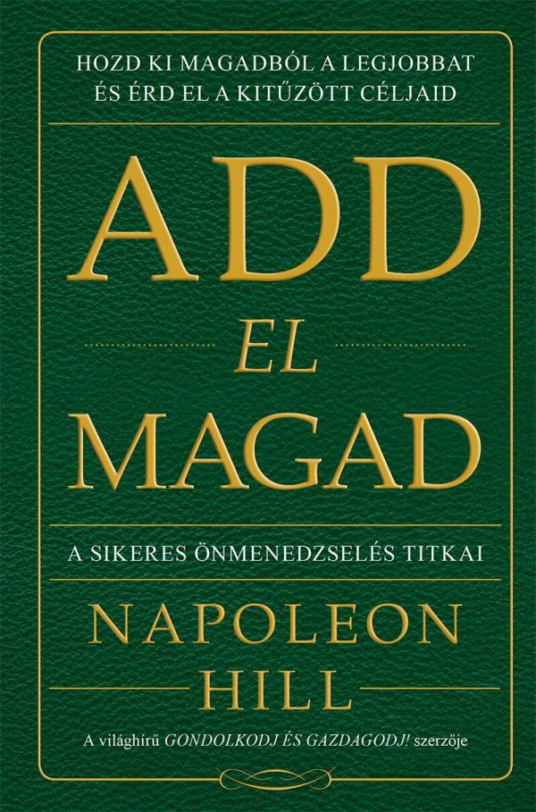 Napoleon Hill - Add el magad